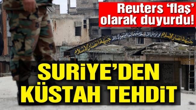 Suriye Ordusu'ndan küstah tehdit